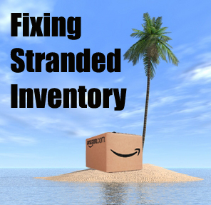 Seller Central Tip #5 – Fixing Stranded Inventory