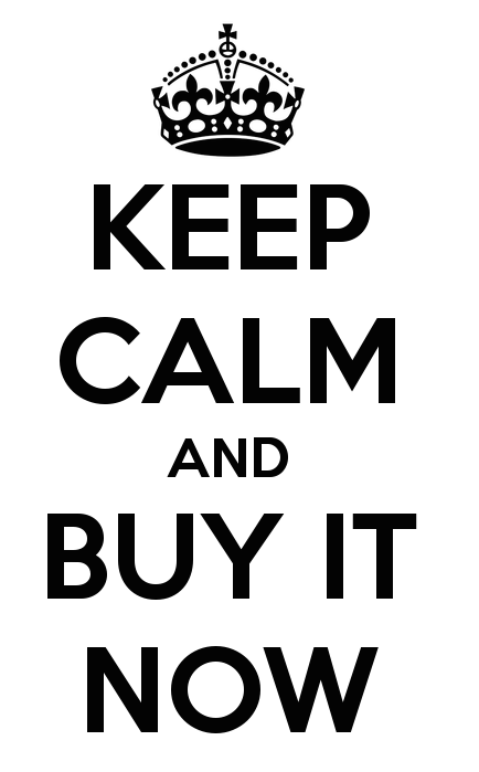 keep-calm-and-buy-it-now