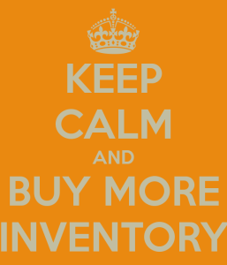 keep-calm-and-buy-more-inventory