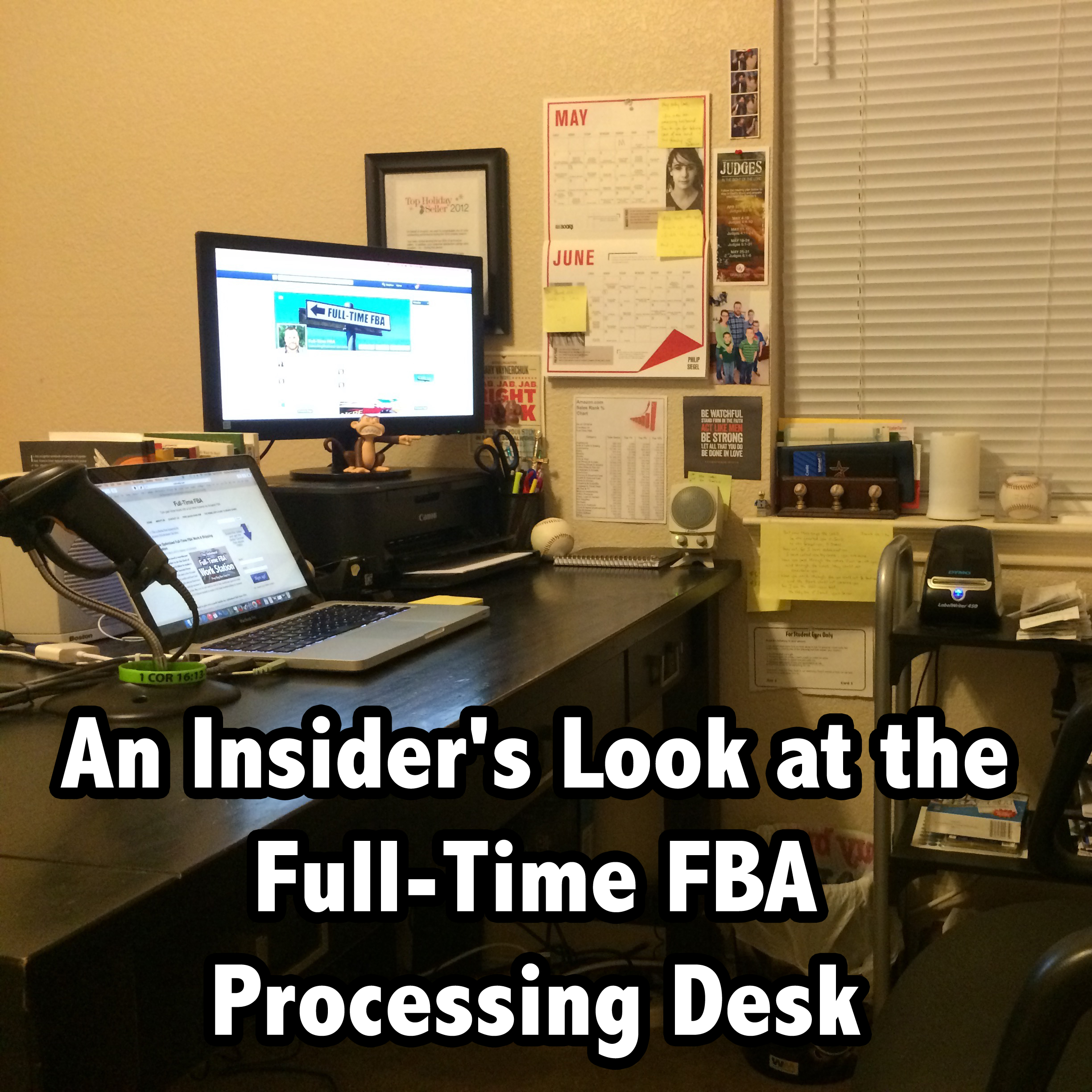 An Insider's Look at the Full-Time FBA Processing Desk