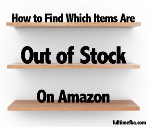 How To Find Which Items are Out of Stock on Amazon