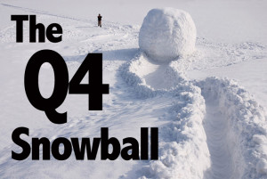 The Q$ Snowball – How to Make this the Best Q4 Ever!