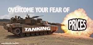 "Overcoming Your Fear of ""Tanking"" Prices"
