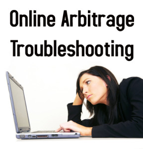 Online Arbitrage Strategy: Troubleshooting