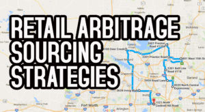 The 2 Best Retail Arbitrage Sourcing Strategies