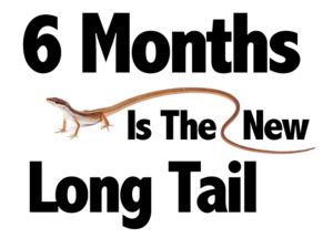 6-months-long-tail