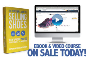 The Reseller's Guide to Selling Shoes: Kick up your profits with new shoes via Amazon FBA.