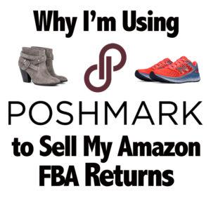Why I'm Using Poshmark to Sell My Amazon FBA Returns