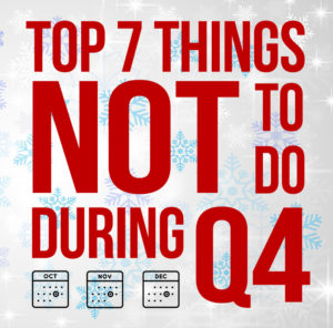 Top 7 Things NOT to Do During Q4 as an Amazon FBA Seller