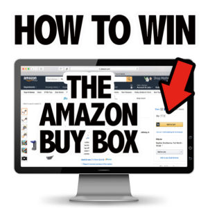 How to Win the Amazon Buy Box for Maximum Sales