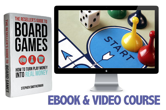 The Reseller's Guide to Board Games: How to turn play money into real money.