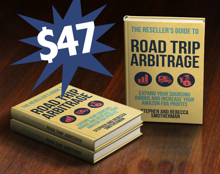 The Reseller's Guide to Road Trip Arbitrage: Expand your sourcing radius and increase your Amazon FBA profits is a one-time investment of only $47.