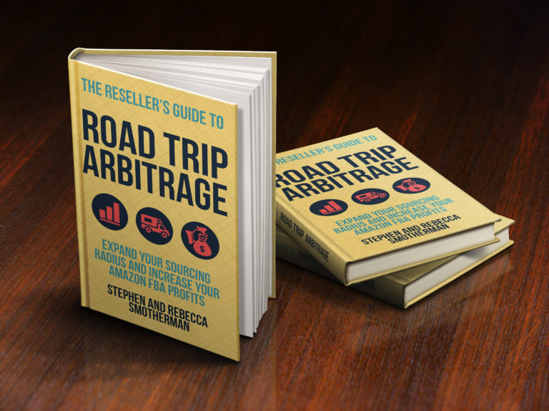 The Reseller's Guide to Road Trip Arbitrage by Stephen and Rebecca Smotherman.